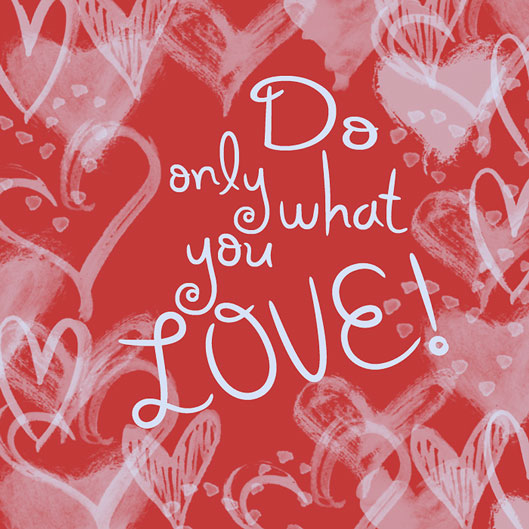 Do-Only-What-You-Love