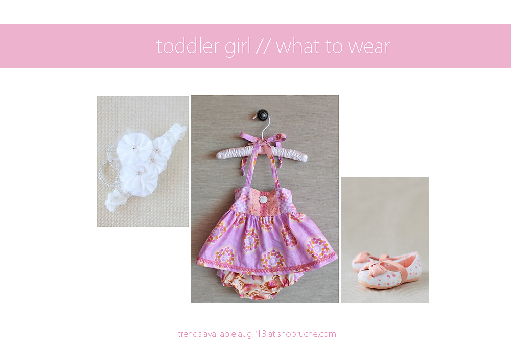 August 2013 What to Wear Toddler Girl